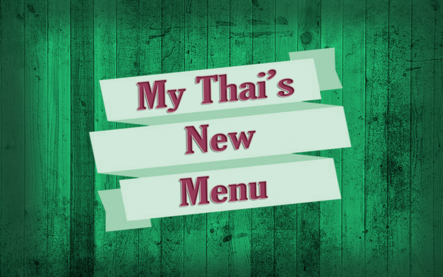 My Thai's New Menu